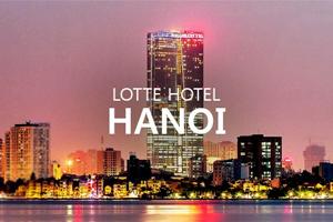 Lotte Hotel - Hà Nội